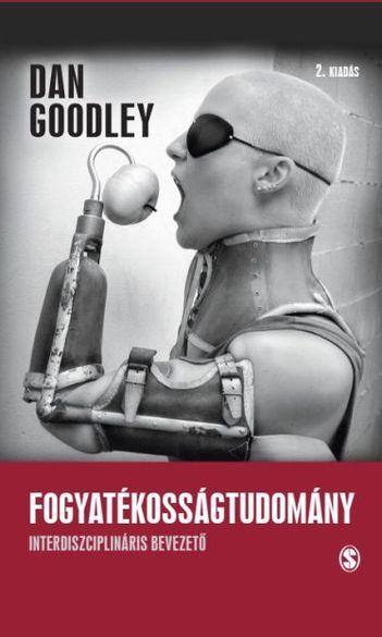 Megjelent Dan Goodley Fogyatékosságtudomány című könyve